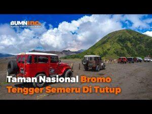 Penutupan Taman Nasional Bromo Tengger Semeru