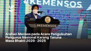 Arahan Mensos pada Acara Pengukuhan Pengurus Nasional Karang Taruna Masa Bhakti 2020 – 2025